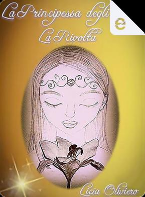 La rivolta by Licia Oliviero