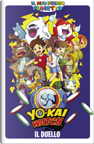 Yo-Kay Watch - Il Duello by AA. VV.