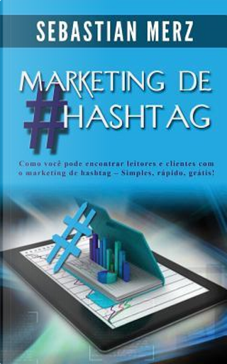 Marketing De #hashtag by Sebastian Merz
