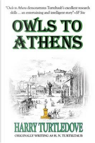 Owls to Athens by Harry Turtledove