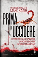 Prima di uccidere by Marc Raabe