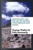 Aristology by Thomas Walker