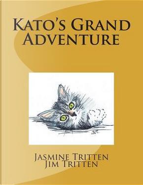 Kato's Grand Adventure by Jasmine Tritten LLC