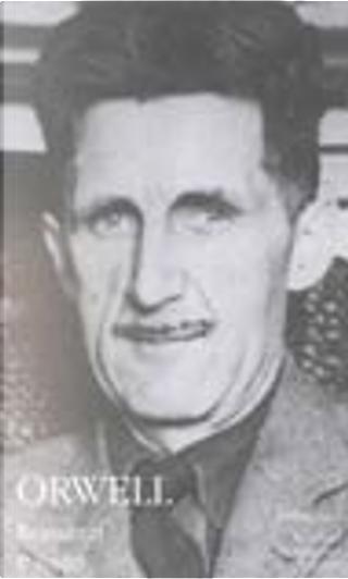 Romanzi e saggi by George Orwell