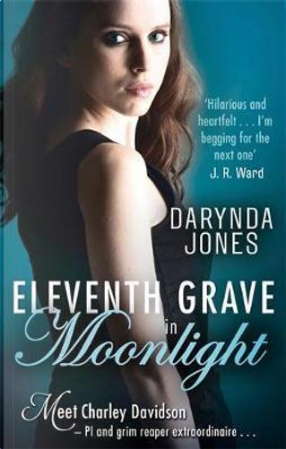 Eleventh Grave in Moonlight by Darynda Jones