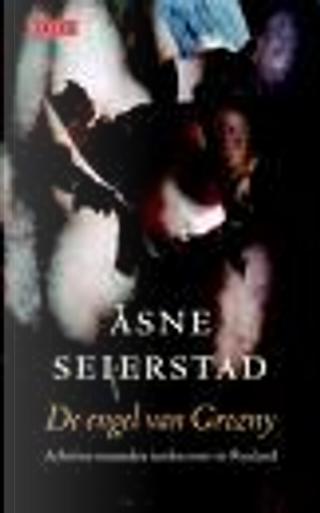 De engel van Grozny by Asne Seierstad
