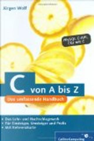 C von A bis Z by Jürgen Wolf