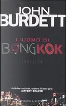 L' uomo di Bangkok by John Burdett
