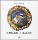 Il meglio di Remotti by Remo Remotti