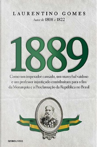 1889 by Laurentino Gomes
