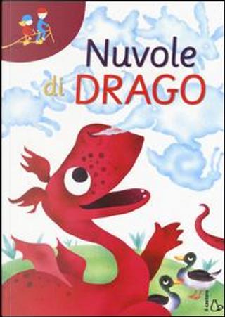 Nuvole di drago by Chiara Lorenzoni