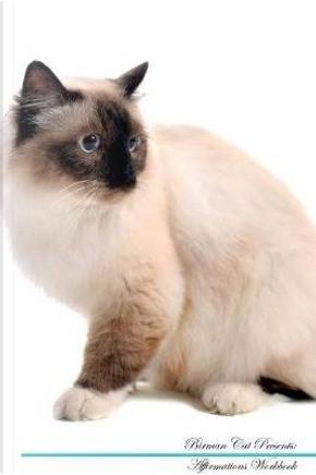 Birman Cat Affirmations Workbook Birman Cat Presents by Live Positivity