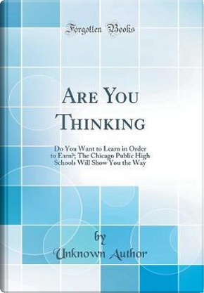 Are You Thinking by Author Unknown