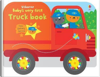 Baby's Very First Truck Book (Baby's Very First Books) by FIONA WATT