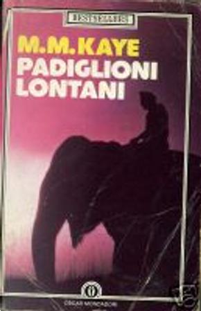Padiglioni Lontani by M.M. Kaye