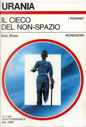 Il cieco del non-spazio by Bob Shaw
