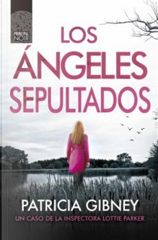 Los ángeles sepultados by Patricia Gibney