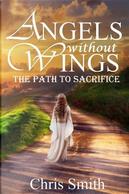 The Path to Sacrifice by Chris Smith