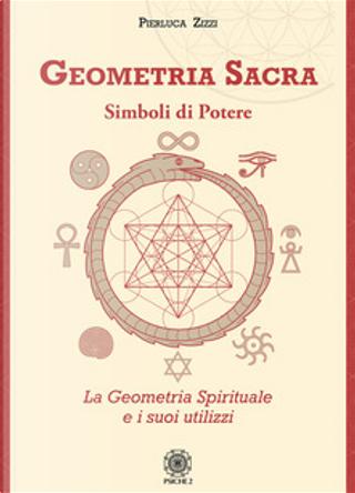 Geometria sacra by Pierluca Zizzi