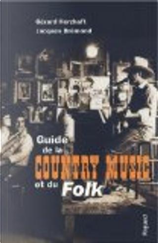 Guide de la country music et du folk by Gérard Herzhaft, Jacques Brémond