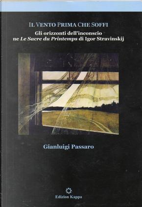 Il vento prima che soffi by Gianluigi Passaro