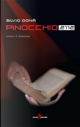 Pinocchio 2112 by Silvio Donà