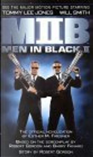 Men in Black II by Robert Gordon, Barry Fanaro, Lowell Cunningham