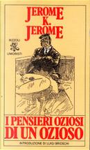 I pensieri oziosi di un ozioso by Jerome K. Jerome