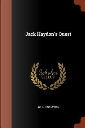 Jack Haydon's Quest by John Finnemore