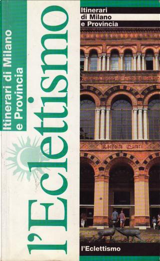 L'Eclettismo by Lorenzo De Stefanis, Carlo Migliavacca