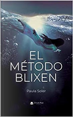 El método Blixen by Paula Soler