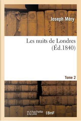 Les Nuits de Londres. Tome 2 by Mery-J