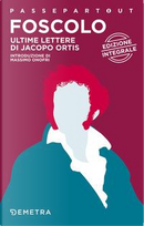 Ultime lettere di Jacopo Ortis by Ugo Foscolo