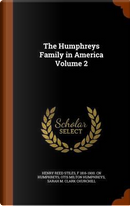 The Humphreys Family in America Volume 2 by Henry Reed Stiles