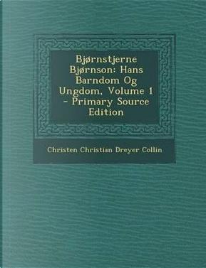 Bjornstjerne Bjornson by Christen Christian Dreyer Collin