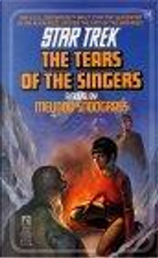 The Tears of the Singers by Melinda Snodgrass