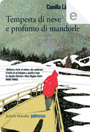 Tempesta di neve e profumo di mandorle by Camilla Läckberg
