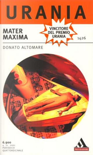 Mater maxima by Donato Altomare