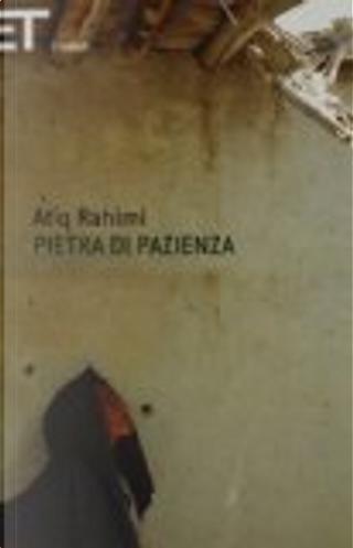 Pietra di pazienza by Atiq Rahimi