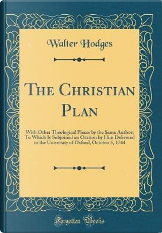 The Christian Plan by Walter Hodges