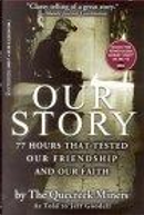 OUR STORY by Jeff Goodell