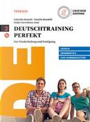 Deutschtraining perfekt. Zur wiederholung und Festigung. Sommerlektüre. Per le Scuole superiori. Con e-book. Con espansione online. Con CD-Audio by Gabriella Montali