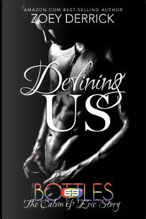 Defining US by Zoey Derrick