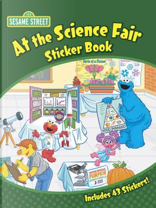 Sesame Street At The Science Fair by Sesame Workshop