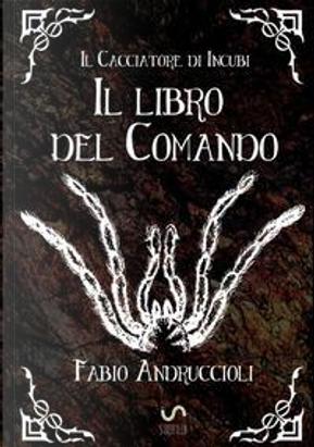 Il Libro del Comando by Fabio Andruccioli