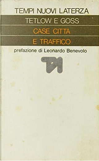 Case, città e traffico by Anthony Goss, John Tetlow