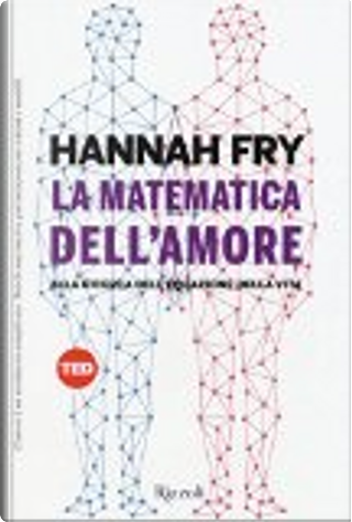 La matematica dell'amore by Hannah Fry