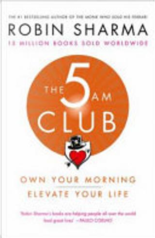 The 5AM Club by Robin Sharma