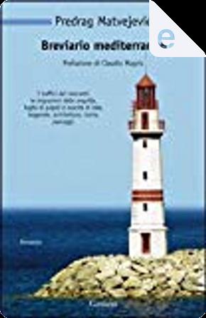 Breviario mediterraneo by Predrag Matvejevic