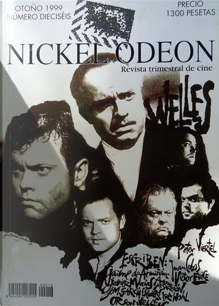 Nickel Odeon #16 by Javier Marías, Orson Welles, Peter Viertel, Jaime de Armiñán, Juan Cobos, Víctor Erice